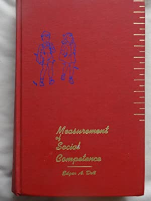 MEASUREMENT OF SOCIAL COMPETENCE. A Manual for: DOLL, Edgar A.