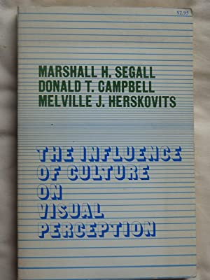 THE INFLUENCE OF CULTURE ON VISUAL PERCEPTION: SEGALL, Marshall H.,