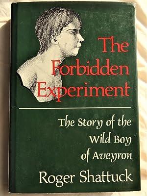 the forbidden experiment
