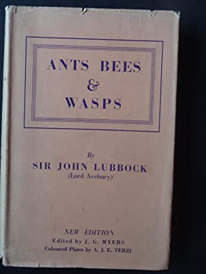 ANTS BEES AND WASPS. A Record of: LUBBOCK, Sir John
