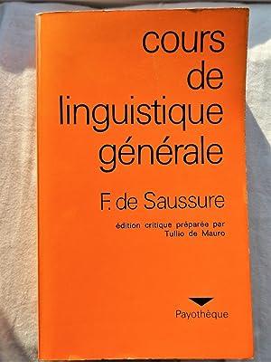COURS DE LINGUISTIQUE GENERALE: SAUSSURE, Ferdinand De,
