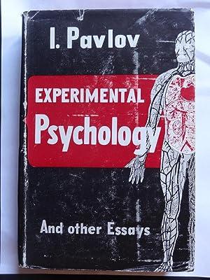 EXPERIMENTAL PSYCHOLOGY AND OTHER ESSAYS: PAVLOV, I.P.