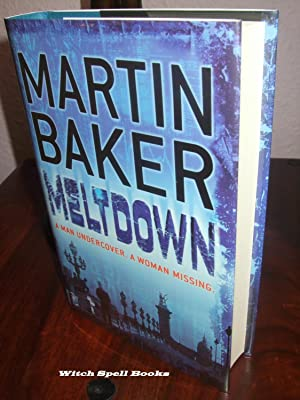 Meltdown : ++++FOR THE DISCERNING COLLECTOR A BEAUTIFUL UK SIGNED AND DATED FIRST EDITION, FIRST ...