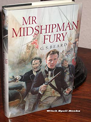 Mr Midshipman Fury : +++FOR THE DISCERNING COLLECTOR A SUPERB SIGNED AND NUMBERED UK FIRST EDITIO...