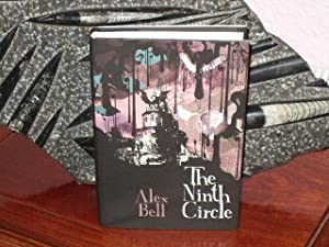 The Ninth Circle : +++FOR THE DISCERNING COLLECTOR A SUPERB DEBUT NOVEL SIGNED, PUBLICATION DATED...