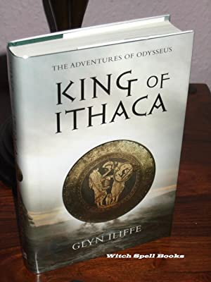 King of Ithaca : +++FOR THE DISCERNING: Iliffe,Glyn