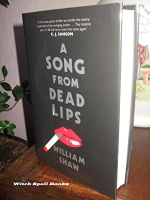 A Song from Dead Lips : Ds Breen & Wpc Tozer Book 1 : ++++FOR THE DISCERNING COLLECTOR, A BEAUTIF...