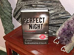 Perfect Night : ++++A SUPERB SIGNED AND DATED UK FIRST EDITION, FIRST PRINT HARDBACK+++