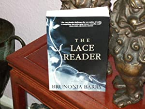 The Lace Reader : ++++FOR THE DISCERNING: Brunonia Barry