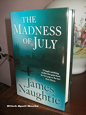 The Madness of July : ++++FOR THE DISCERNING COLLECTOR, A BEAUTIFUL UK SIGNED FIRST EDITION,FIRST...