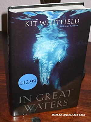 In Great Waters : ++++FOR THE DISCERNING: Whitfield, Kit