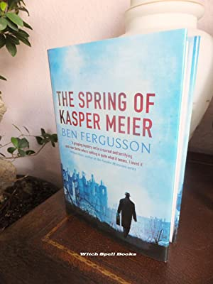 The Spring of Kasper Meier : ++++FOR THE DISCERNING COLLECTOR, A BEAUTIFUL UK SIGNED AND DATED FI...