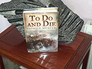 To Do and Die :+++FOR THE DISCERNING COLLECTOR A SUPERB UK SIGNED, PRE-PUBLICATION DATED,AND WITH...