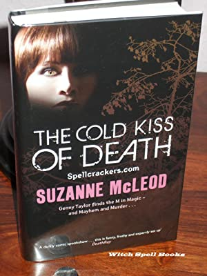 The Cold Kiss of Death : Spellcrackers Book 2 :+++FOR THE DISCERNING COLLECTOR A BEAUTIFUL UK SIG...