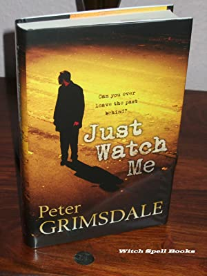 Just watch Me : +++A BEAUTIFUL UK SIGNED,DATED AND WITH A WRITTEN QUOTE FROM THE BOOK (LINED) FIR...