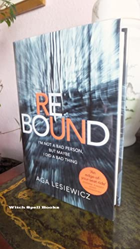 Rebound : ++++FOR THE DISCERNING COLLECTOR, A BEAUTIFUL UK SIGNED AND DATED FIRST EDITION, FIRST ...