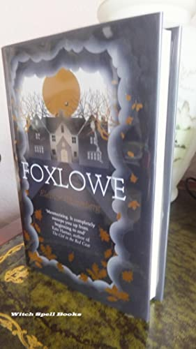 Foxlowe : ++++FOR THE DISCERNING COLLECTOR, A BEAUTIFUL UK SIGNED & DATED FIRST EDITION,FIRST PRI...