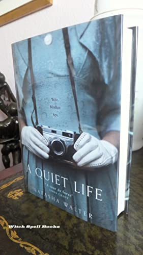 A Quiet Life : +++++FOR THE DISCERNING COLLECTOR, A BEAUTIFUL UK SIGNED FIRST EDITION,FIRST PRINT...