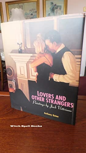 Lovers and Other Strangers: Paintings by Jack: Anthony Quinn,Vettriano, Jack