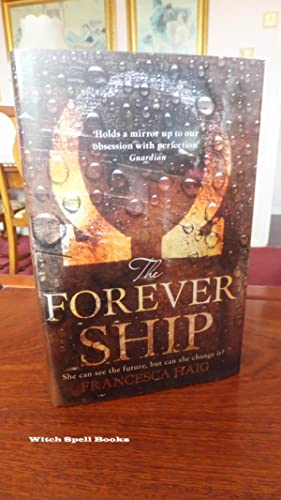 The Forever Ship (Fire Sermon, Book 3) :++++FOR THE DISCERNING COLLECTOR , A BEAUTIFUL UK SIGNED ...