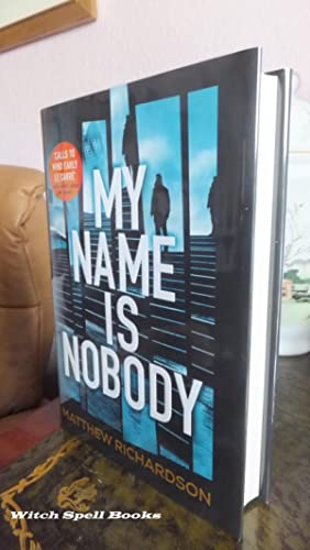 My Name Is Nobody:++++FOR THE DISCERNING COLLECTOR, A BEAUTIFUL UK SIGNED FIRST EDITION,FIRST PRI...