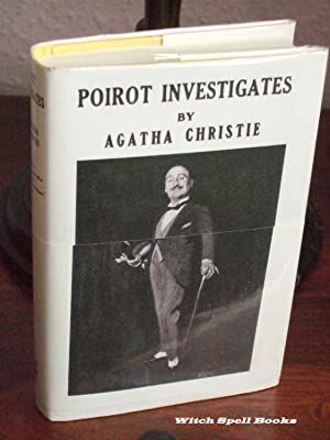 Poirot Investigates : ++++FOR THE DISCERNING COLLECTOR, A BEAUTIFUL FIRST PRINT HARDBACK OF THE H...