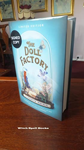 The Doll Factory:+++++FOR THE DISCERNING COLLECTOR, A BEAUTIFUL UK SIGNED AND NUMBERED FIRST EDIT...
