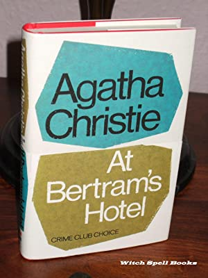 At Bertram's Hotel :+++++FOR THE DISCERNING COLLECTOR, A BEAUTIFUL UK FIRST PRINT HARDBACK OF THE...