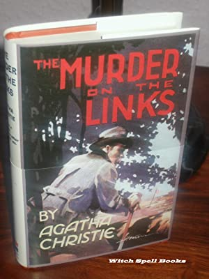 The Murder on the Links :+++++FOR THE DISCERNING COLLECTOR, A BEAUTIFUL UK FIRST PRINT HARDBACK O...