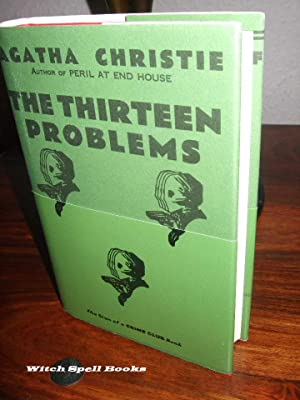 The Thirteen Problems :+++++FOR THE DISCERNING COLLECTOR, A BEAUTIFUL AND NOW SCARCE FIRST PRINT ...