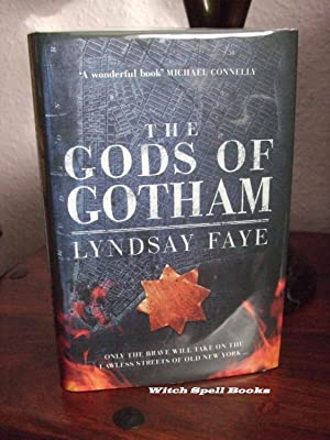 The Gods of Gotham : ++++FOR THE DISCERNING COLLECTOR, A BEAUTIFUL UK SIGNED AND WITH A WRITTEN Q...