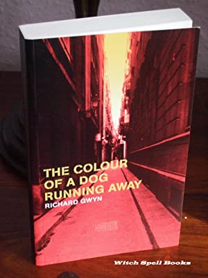 The Colour of a Dog Running Away : +++FOR THE DISCERNING COLLECTOR, A UK SIGNED TRUE FIRST EDITIO...