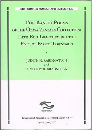 The Kanshi Poems of the Ozasa Tanzaku Collection: Late Edo Life through the Eyes of Kyoto Townsmen ...