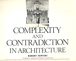 Complexity and Contradiction in Architecture: Robert Venturi