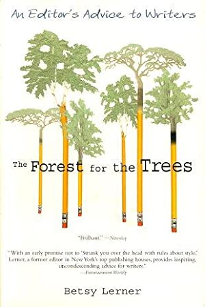 THE FOREST FOR THE TREES : An: Lerner, Betsy