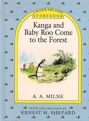 KANGA AND BABY ROO COME TO THE: Milne, A. A.