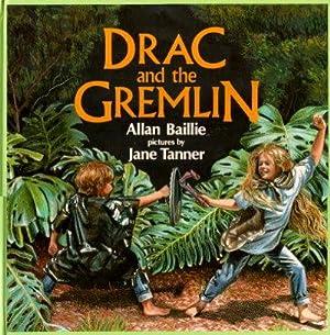 DRAC AND THE GREMLIN: Baillie, Allan