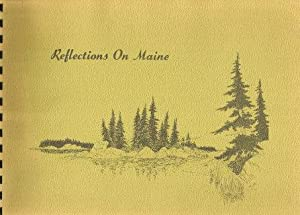 REFLECTIONS ON MAINE