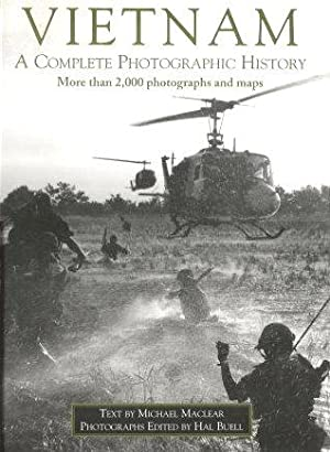 VIETNAM : A Chronicle of the War: Maclear, Michael