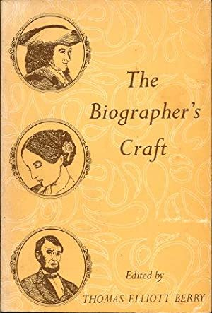 THE BIOGRAPHER'S CRAFT: Berry, Thomas Elliott