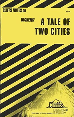 Cliffs Notes on Dickens' TALE OF TWO: Weigel, James Jr.
