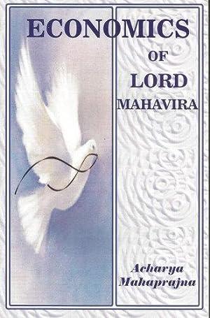 ECONOMICS OF LORD MAHAVIRA: Mahaprajna, Acharya