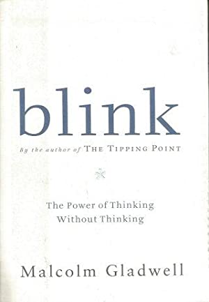 BLINK : The Power of Thinking Without Thinking