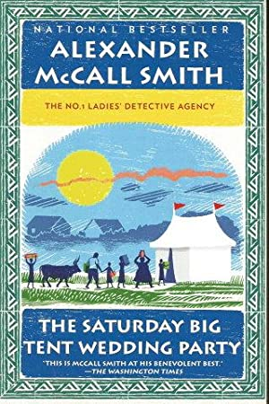 THE SATURDAY BIG TENT WEDDING PARTY (: Smith, Alexander McCall