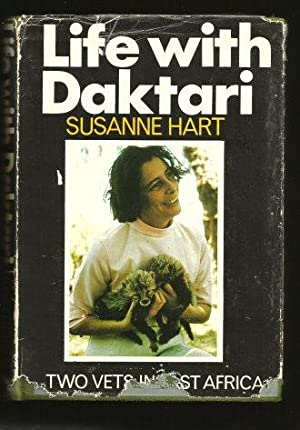 LIFE WITH DAKTARI : Two Vets in: Hart, Suzanne