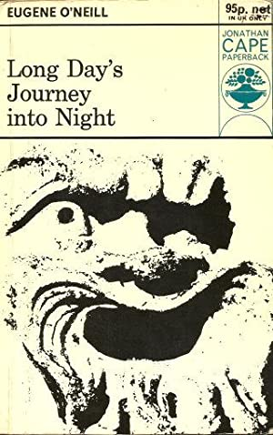 LONG DAY'S JOURNEY INTO NIGHT (Playscript): O'Neill, Eugene