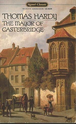 THE MAYOR OF CASTERBRIDGE - A Story: Hardy, Thomas