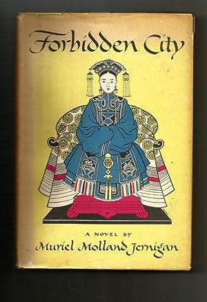 FORBIDDEN CITY: Jernigan, Muriel Molland