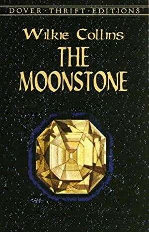 THE MOONSTONE ( Dover Thrift Edition): Collins, Wilkie