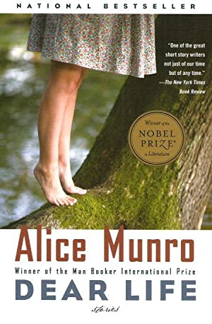 DEAR LIFE : Stories: Munro, Alice